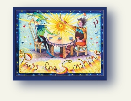 """Pass the Sunshine,"" an inspirational, whimsical fantasy art poster by artist Connie Bowen"